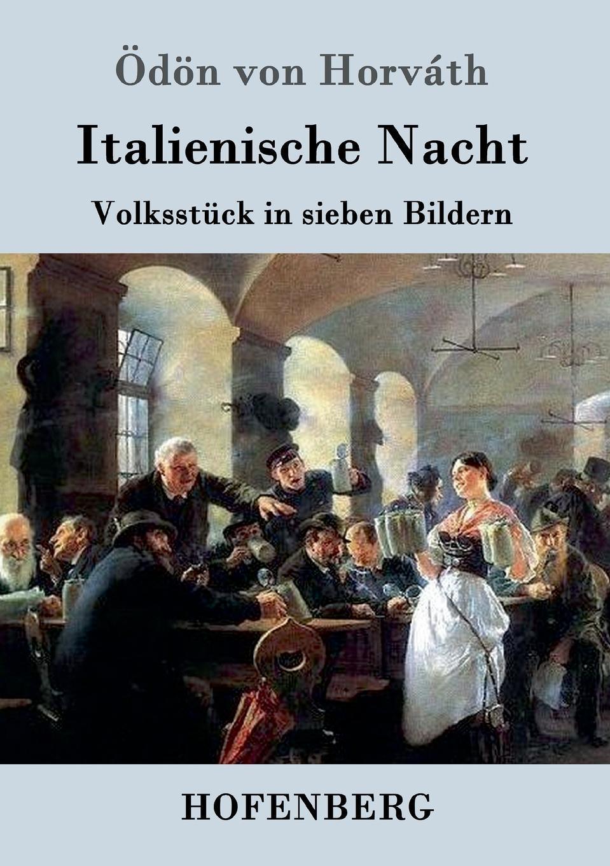 Ödön von Horváth Italienische Nacht цена и фото