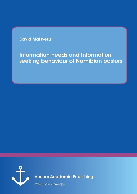 цены David Matsveru Information Needs and Information Seeking Behaviour of Namibian Pastors
