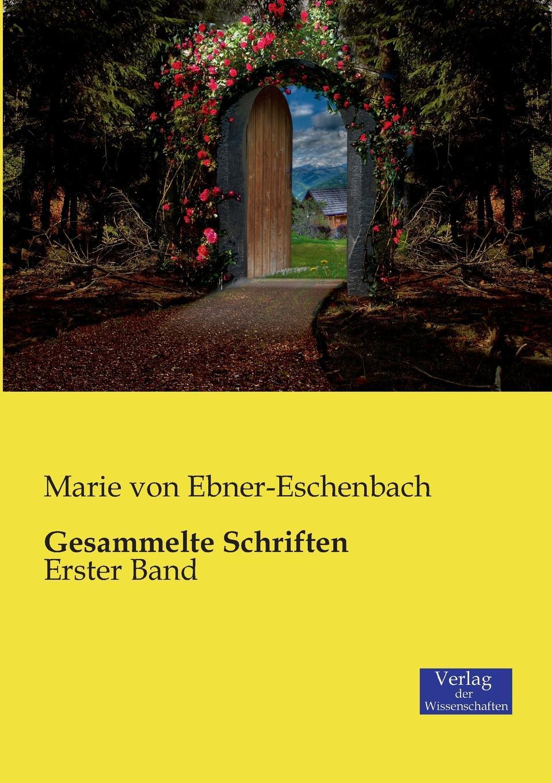 Marie von Ebner-Eschenbach Gesammelte Schriften marie von ebner eschenbach die prinzessin von banalien