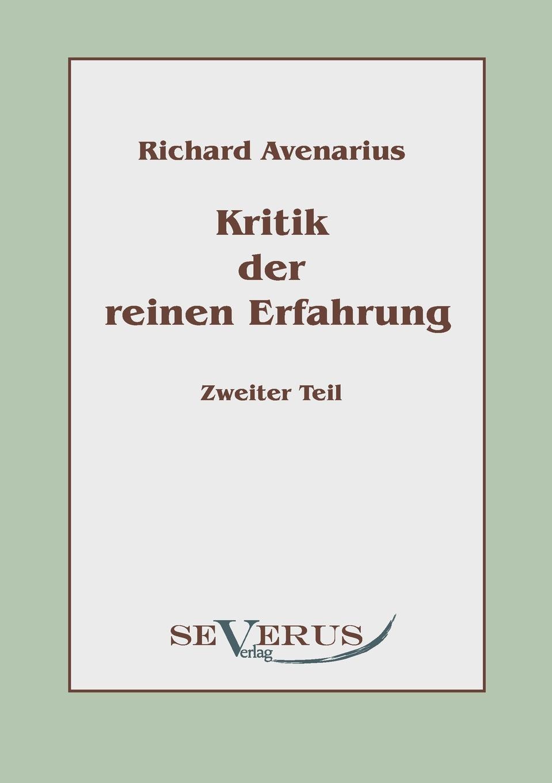 Richard Avenarius Kritik der reinen Erfahrung, Zweiter Teil ferdinand avenarius die weltkarikatur in der volkerverhetzung