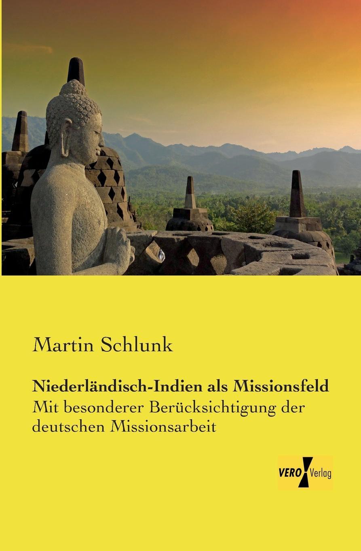 Martin Schlunk Niederlandisch-Indien ALS Missionsfeld compendium creationis die universelle symbolik der wassermann genesis erklart durch p martin