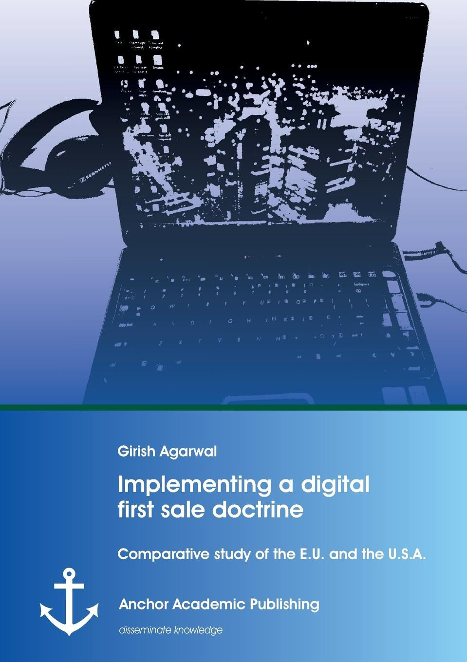 Girish Agarwal Implementing a digital first sale doctrine. Comparative study of the E.U. and the U.S.A. original 1pcs byv20 40 goods in stock