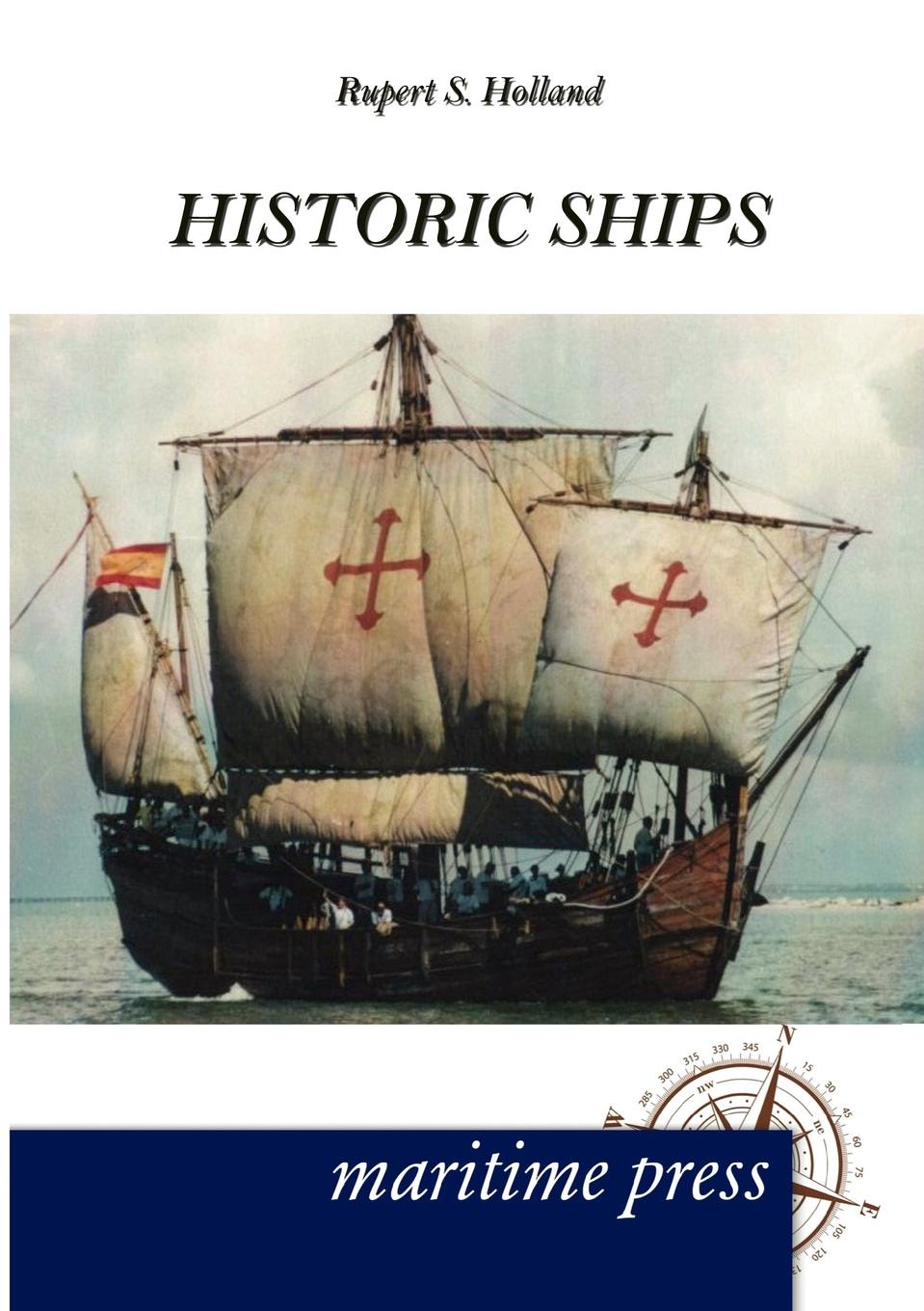 Rupert S. Holland Historic Ships