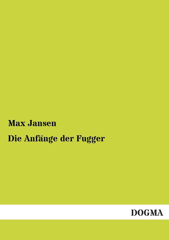 Max Jansen Die Anfange Der Fugger thomas schauf die unregierbarkeitstheorie der 1970er jahre in einer reflexion auf das ausgehende 20 jahrhundert