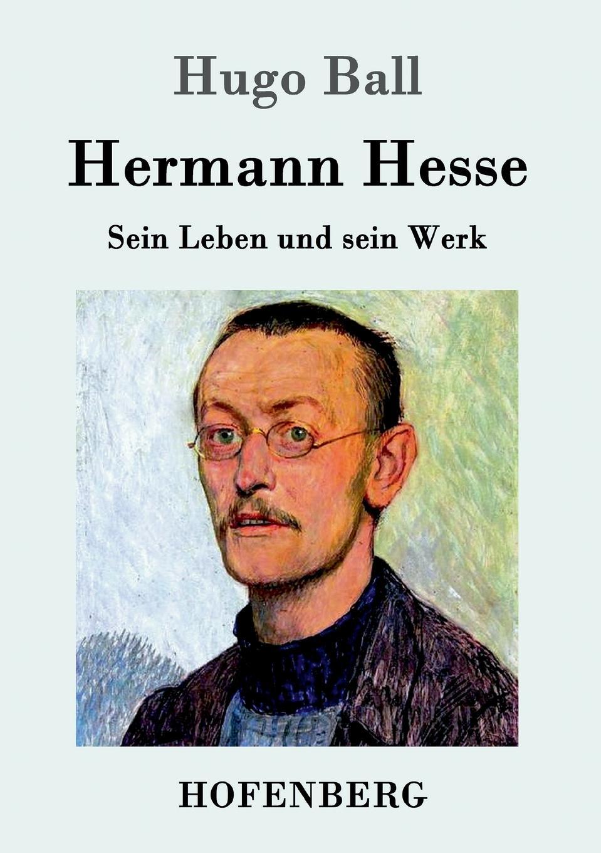 Hugo Ball Hermann Hesse