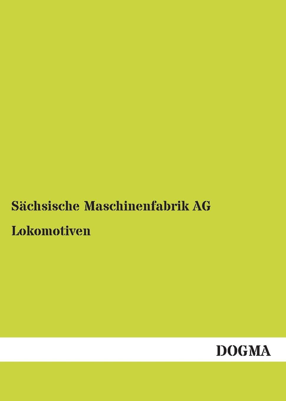 Sachsische Maschinenfabrik Ag Lokomotiven