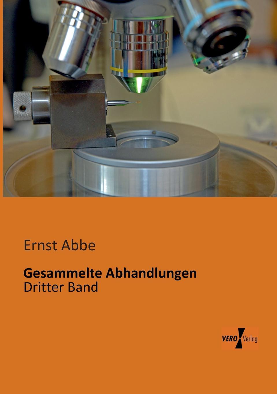 Ernst Abbe Gesammelte Abhandlungen