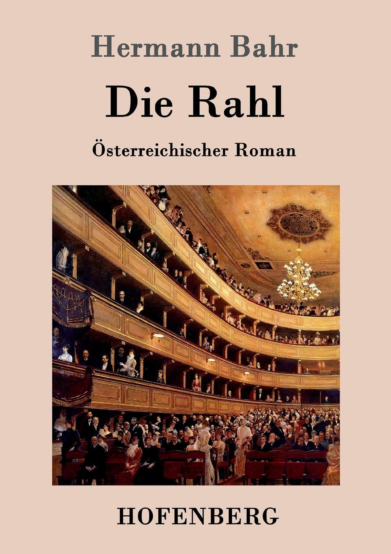 Hermann Bahr Die Rahl hermann fischer die forschungen uber das nibelungenlied seit karl lachmann