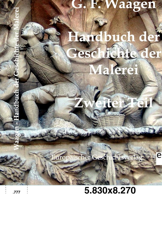 G.F. Waagen Handbuch der Geschichte der Malerei цена