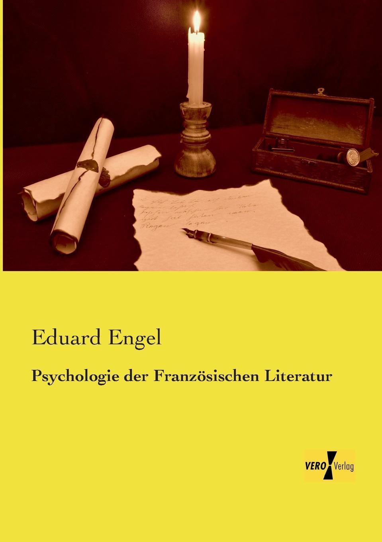 Eduard Engel Psychologie Der Franzosischen Literatur sebastian hanelt digitale literatur ein pragendes merkmal der literarischen gegenwart