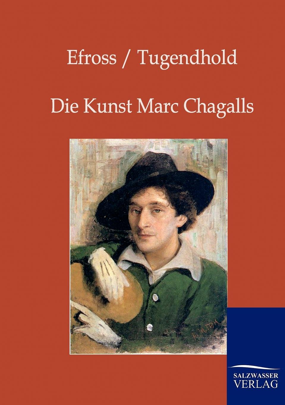 A. Efross, J. Tugendhold Die Kunst Marc Chagalls chagall
