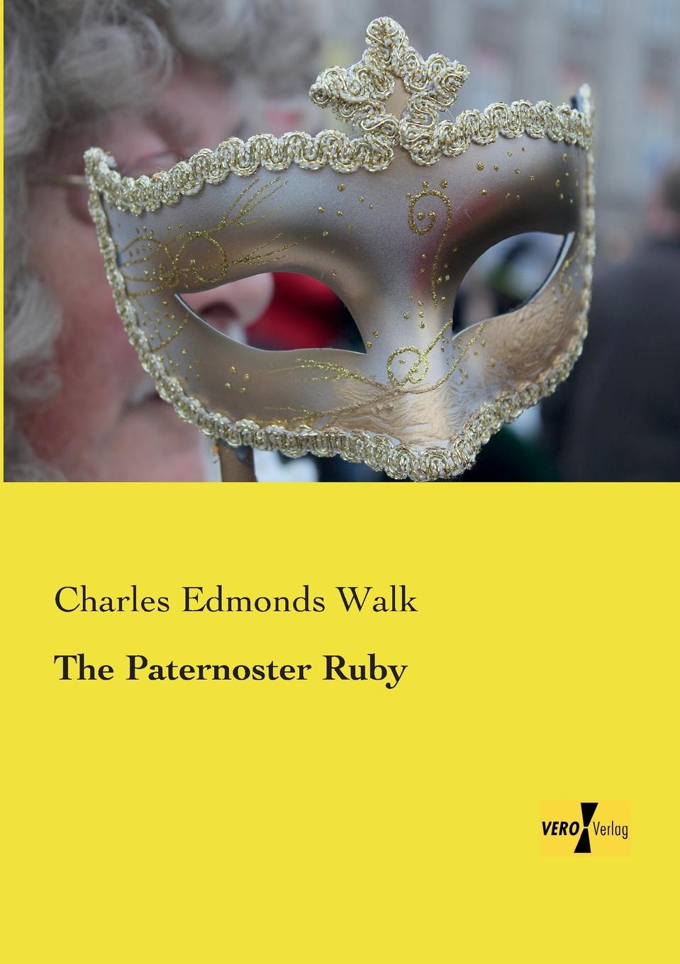 Charles Edmonds Walk The Paternoster Ruby