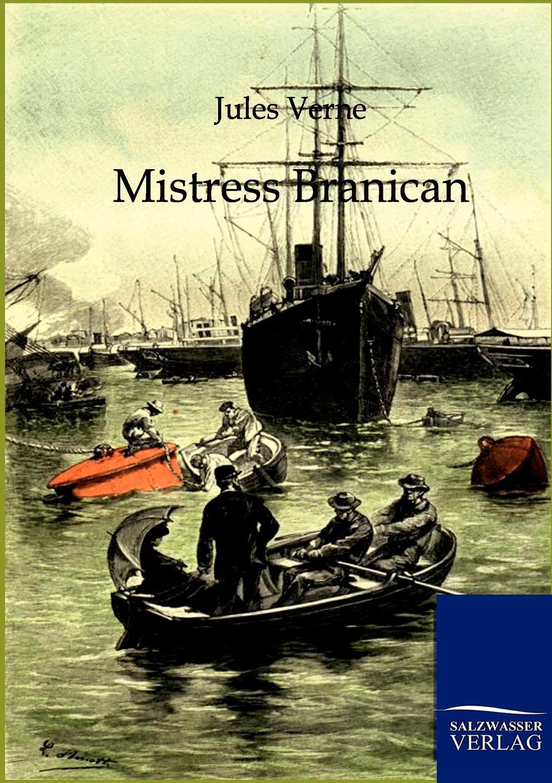 Jules Verne Mistress Branican jules verne mistress branican