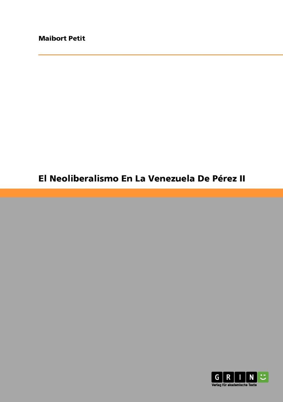 Maibort Petit El Neoliberalismo En La Venezuela De Perez II antonio tadeo abche mor n venezuela y el salto tecnologico en la relacion bilateral con china
