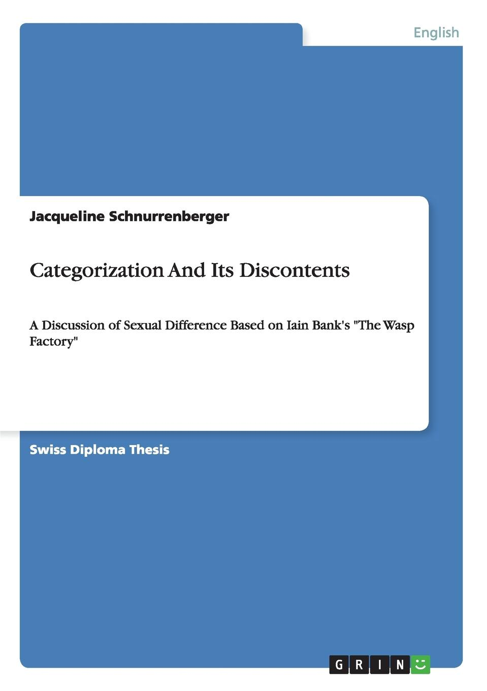 Jacqueline Schnurrenberger Categorization And Its Discontents banks i the wasp factory