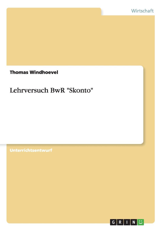 Thomas Windhoevel Lehrversuch BwR Skonto bwr 15 330 d12 bwr 15 330 d12a