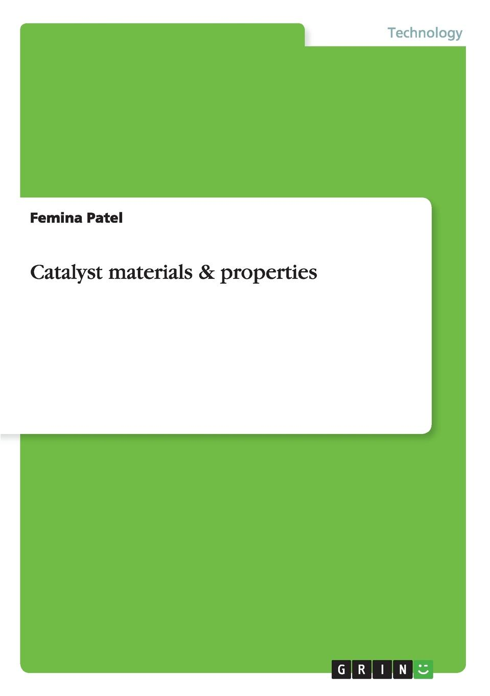 Femina Patel Catalyst materials . properties habib m k interdisciplinary mechatronics engineering science and research development
