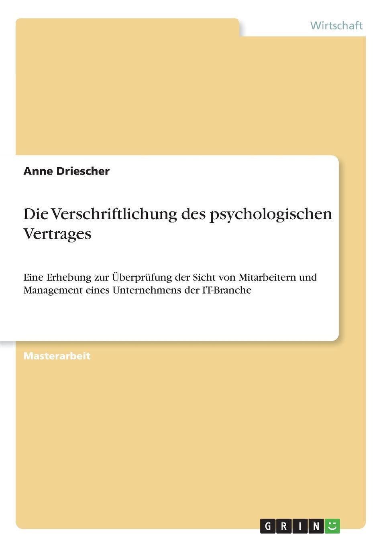 Die Verschriftlichung des psychologischen Vertrages Masterarbeit aus dem Jahr 2017 im Fachbereich BWL Personal...