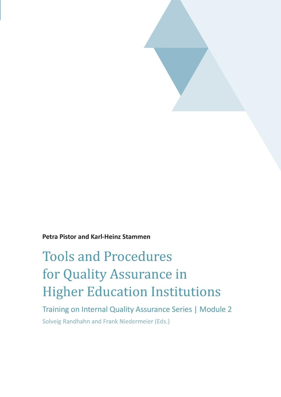 Petra Pistor Tools and Procedures for Quality Assurance in Higher Education Institutions mehmet sahinoglu cyber risk informatics engineering evaluation with data science