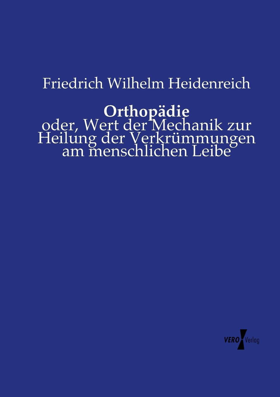 Friedrich Wilhelm Heidenreich Orthopadie
