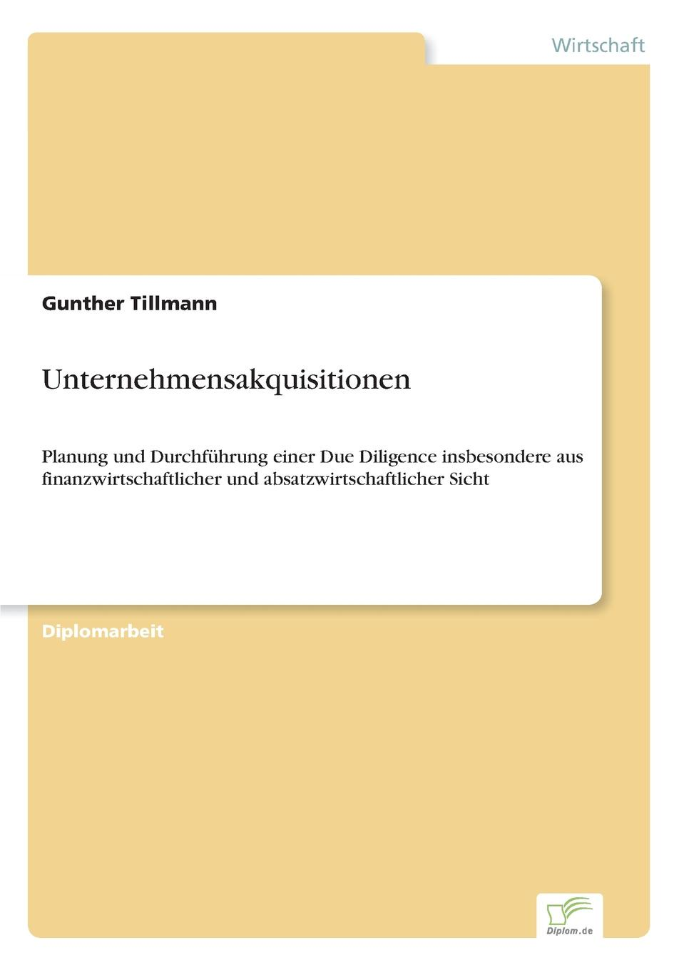 Gunther Tillmann Unternehmensakquisitionen william gole j due diligence an m
