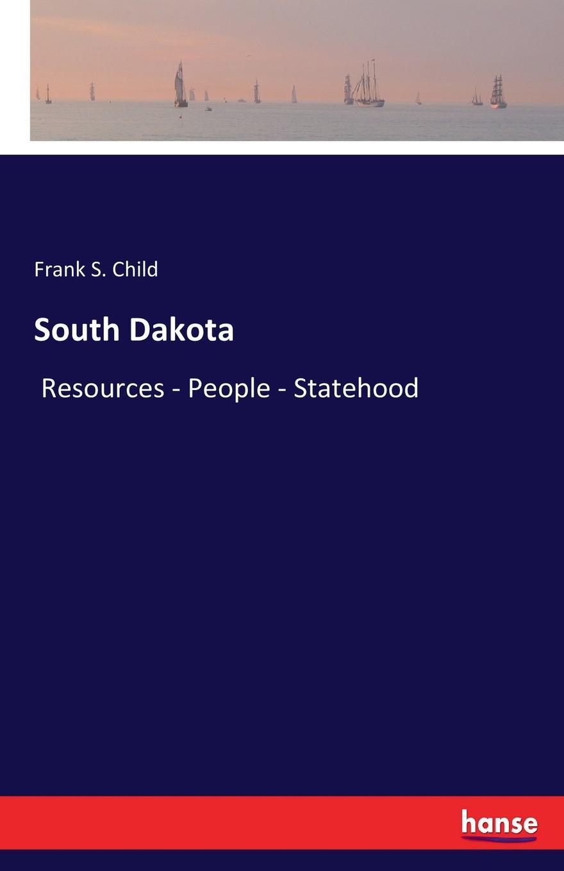 Frank S. Child South Dakota