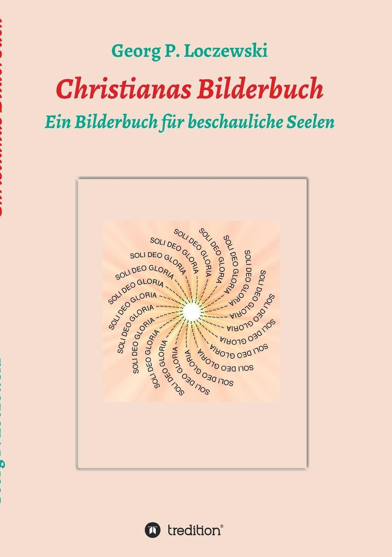 Georg P. Loczewski Christianas Bilderbuch bilderbuch berlin