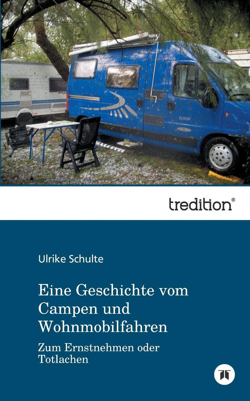 Ulrike Schulte Eine Geschichte Vom Campen Und Wohnmobilfahren games [a1] wir packen unseren koffer