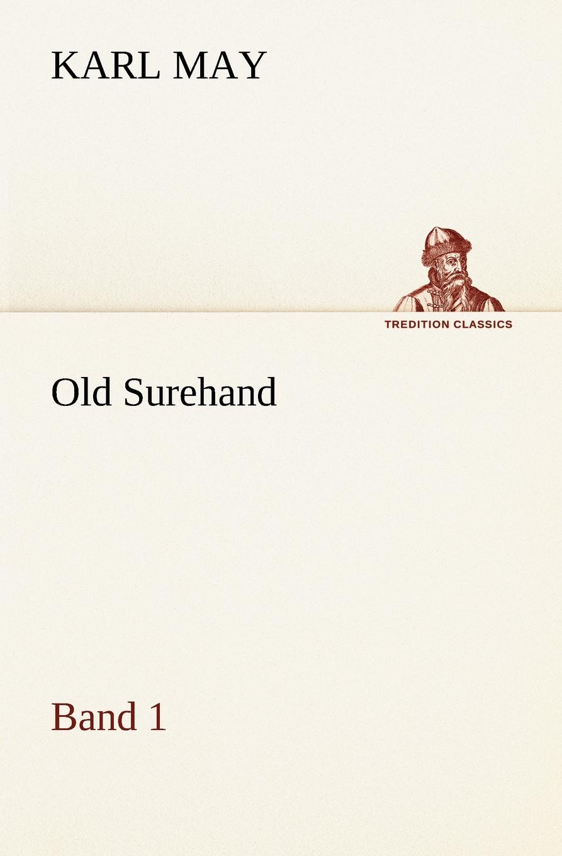 цена на Karl May Old Surehand 1