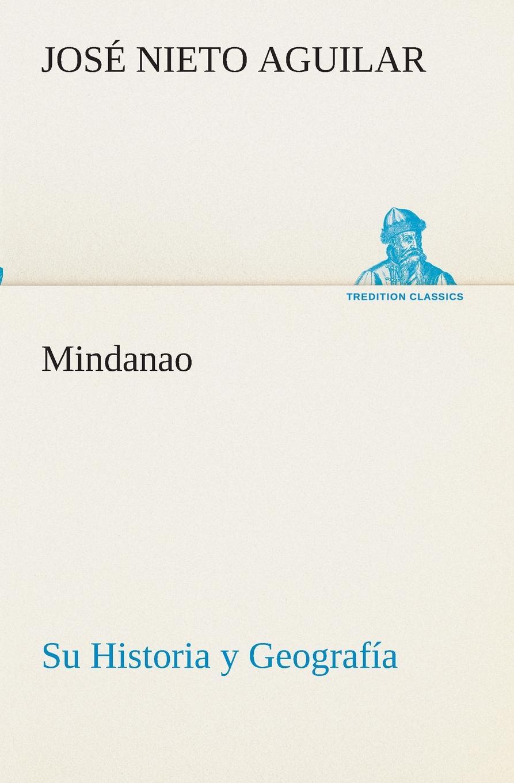Mindanao. Su Historia y Geografia