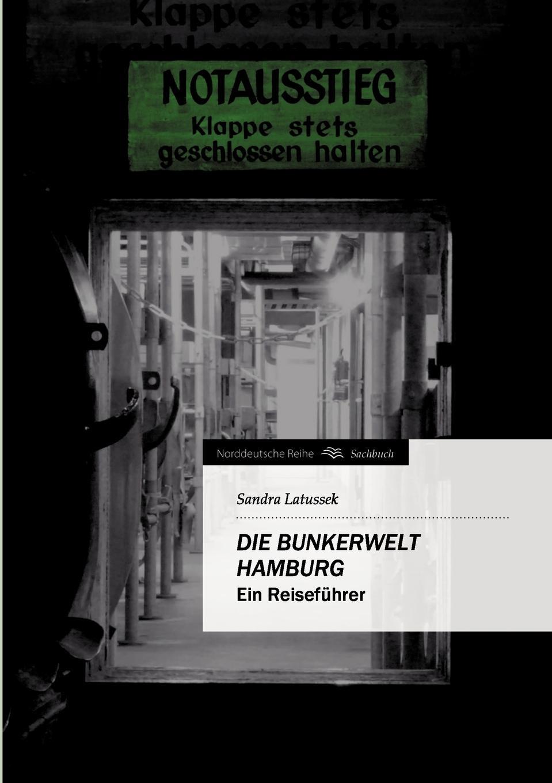 Фото - Sandra Latussek Die Bunkerwelt Hamburg panik panik panik