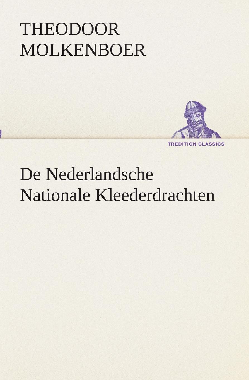 Theodoor Molkenboer De Nederlandsche Nationale Kleederdrachten adriaan loosjes lauwerkroon voor de nederlandsche zeehelden bij hunne betoonde moed en dapperheld in den zeeslag voor algiers den alften van oogstmaand 1816