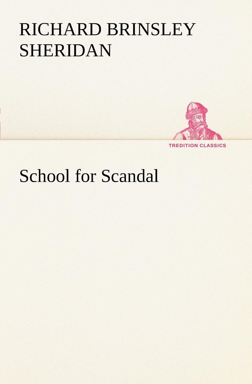 Richard Brinsley Sheridan School for Scandal недорого