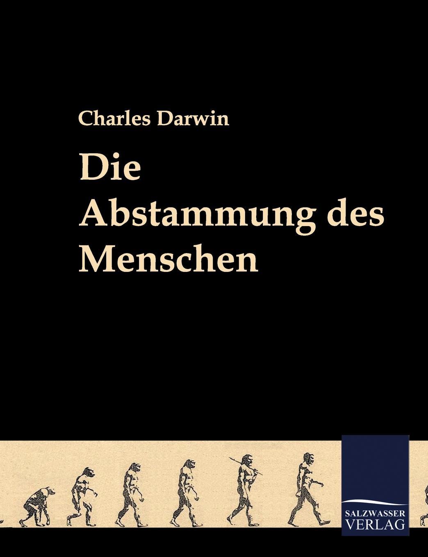 Charles Darwin Die Abstammung Des Menschen michael ruse charles darwin