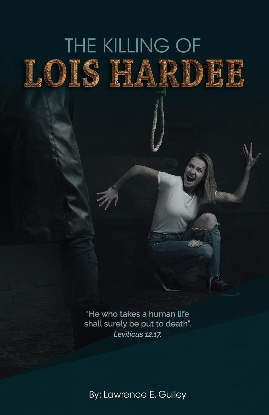 The Killing of Lois Hardee