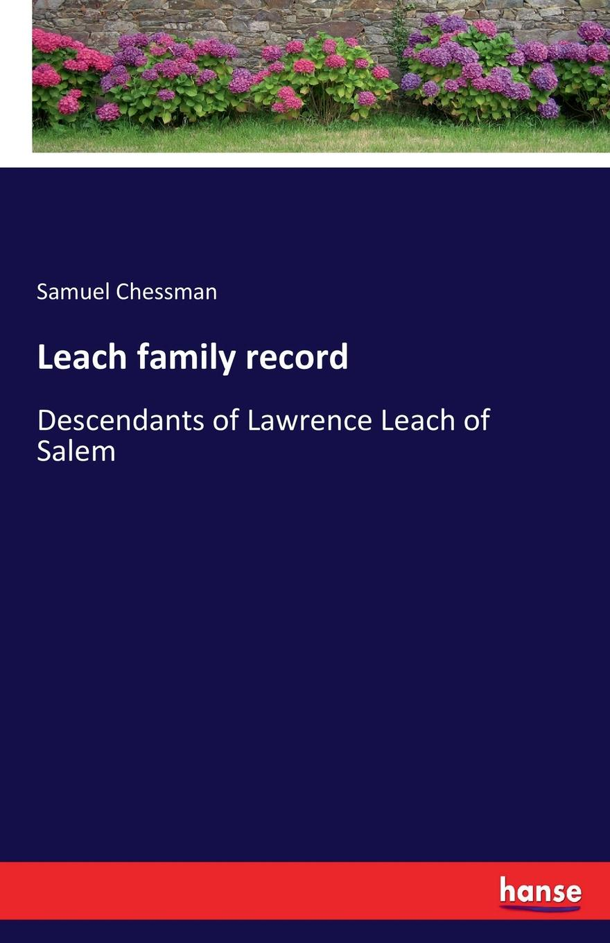 Samuel Chessman Leach family record