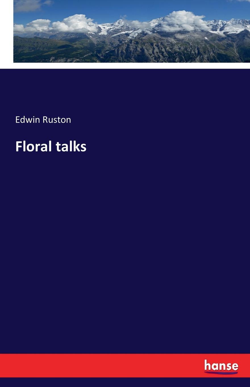 Floral talks