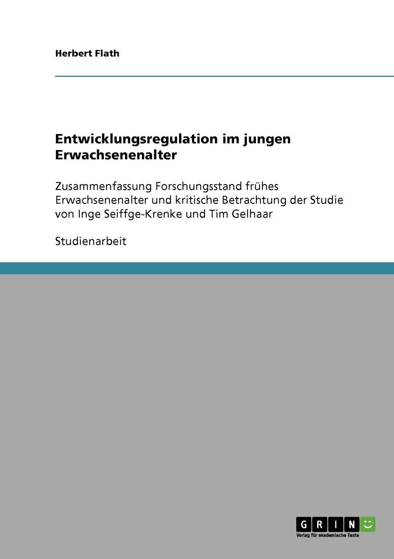 Herbert Flath Entwicklungsregulation im jungen Erwachsenenalter