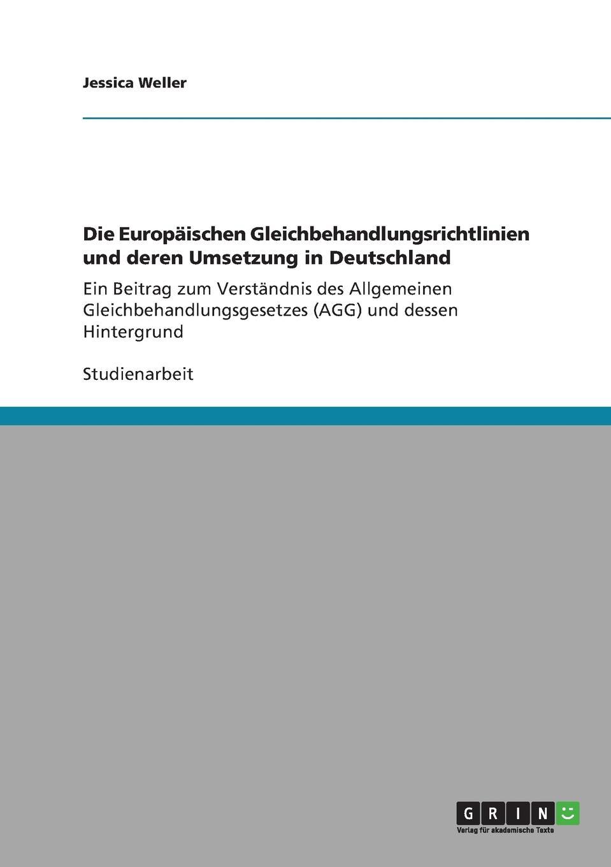 Jessica Weller Die Europaischen Gleichbehandlungsrichtlinien und deren Umsetzung in Deutschland victoria mahnke nutzung der geothermie in deutschland und deren umsetzung im geographieunterricht