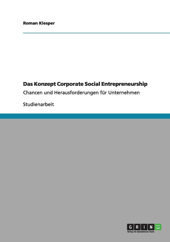 Roman Klesper Das Konzept Corporate Social Entrepreneurship mark durieux social entrepreneurship for dummies