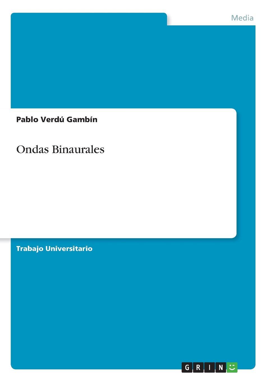 Pablo Verdú Gambín Ondas Binaurales стоимость