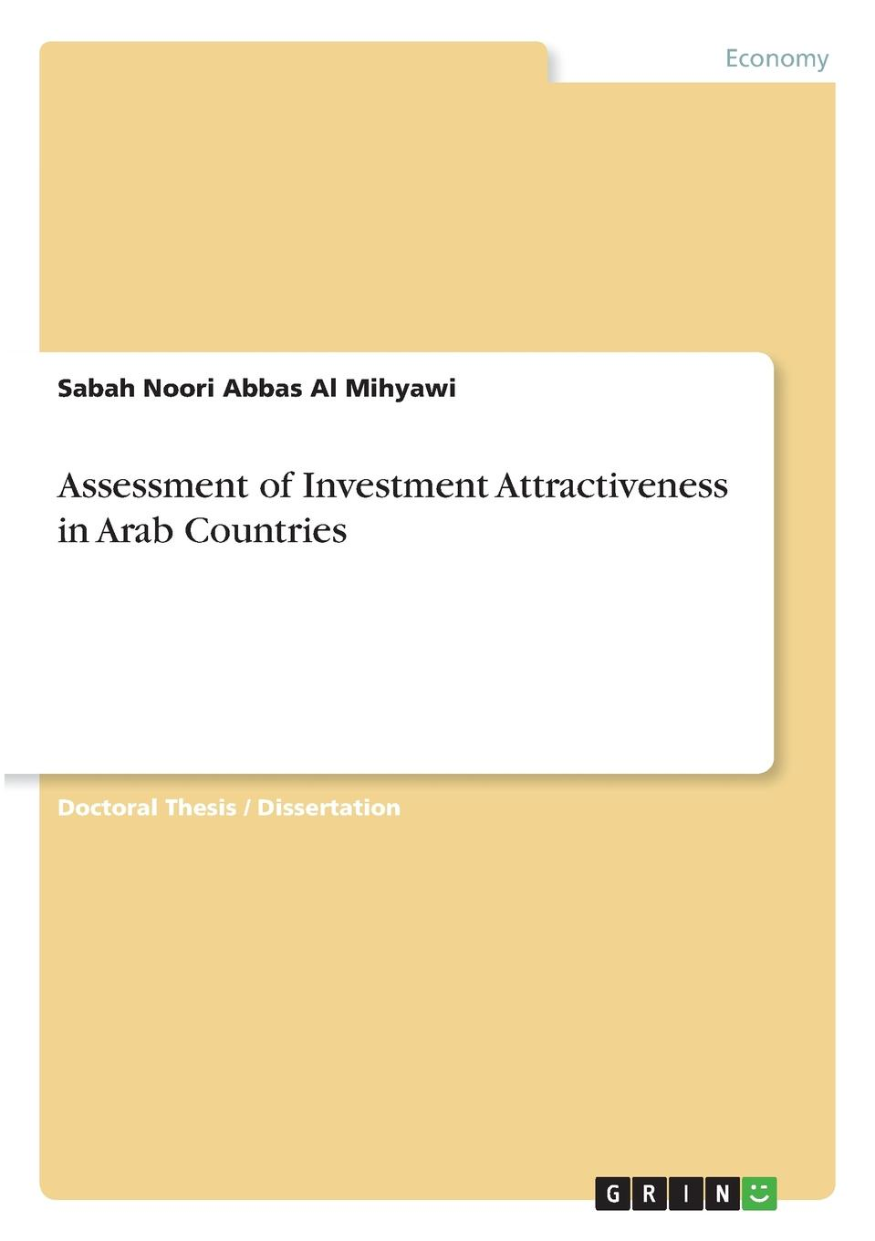 Sabah Noori Abbas Al Mihyawi Assessment of Investment Attractiveness in Arab Countries capital budgeting for foreign direct investment bangladesh overview
