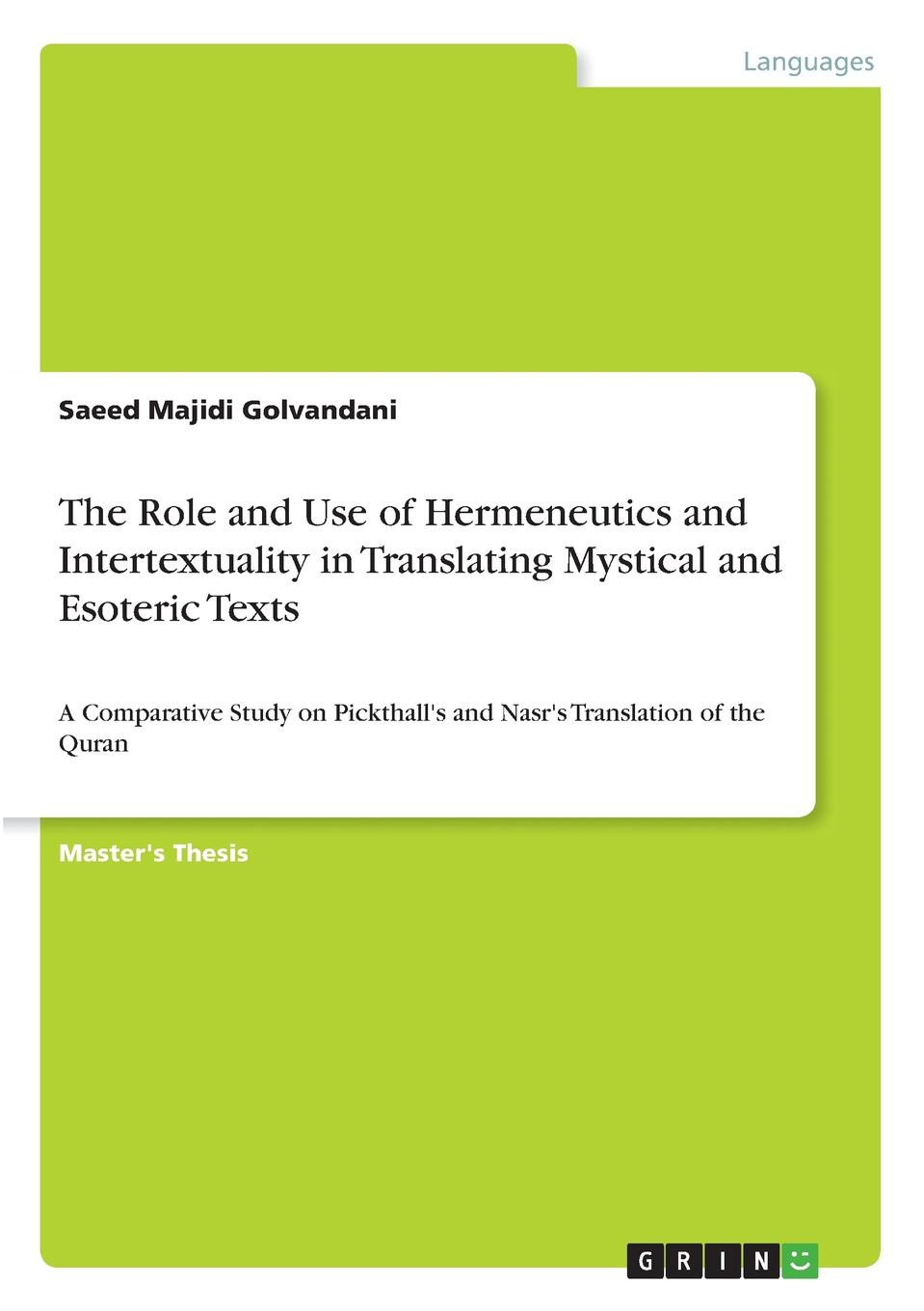 Saeed Majidi Golvandani The Role and Use of Hermeneutics and Intertextuality in Translating Mystical and Esoteric Texts a hermeneutics of film