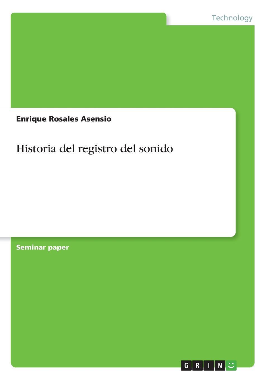 Enrique Rosales Asensio Historia del registro del sonido enrique rosales asensio importancia de la tasa de descuento en la gestion de proyectos energeticos