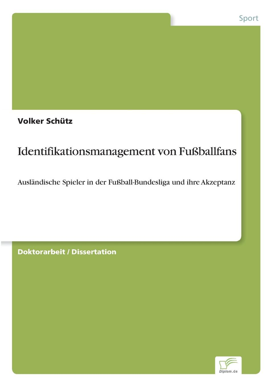 Volker Schütz Identifikationsmanagement von Fussballfans das urteil