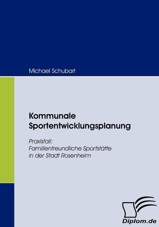 цена на Michael Schubart Kommunale Sportentwicklungsplanung