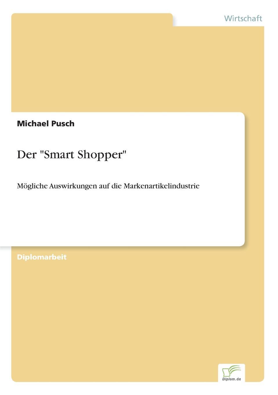 Michael Pusch Der Smart Shopper michael schmitz elitestudent wie werde ich besser als der durchschnitt