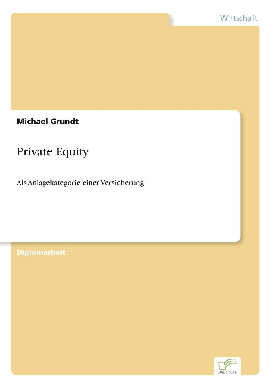Michael Grundt Private Equity