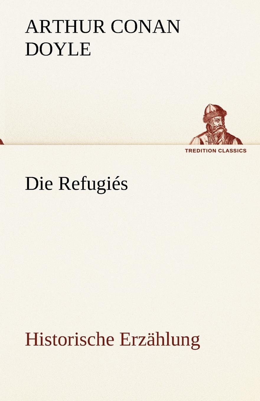 Arthur Conan Doyle Die Refugies