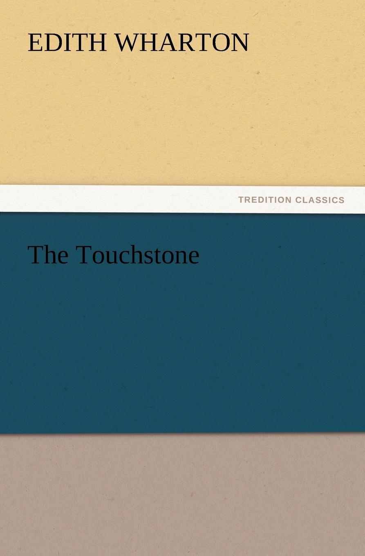 Edith Wharton The Touchstone